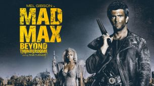 Mad Max Beyond Thunderdome (1985)