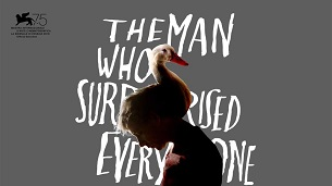 The Man Who Surprised Everyone (2018)