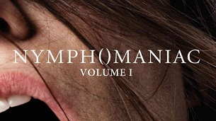 Nymphomaniac: Vol. I (2013)