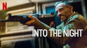 Into the Night (2020)