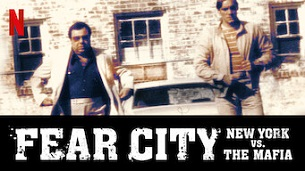 Fear City: New York vs The Mafia (2020)