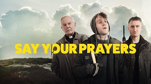 Say Your Prayers (2020)