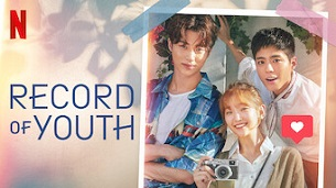 Record of Youth (2020)