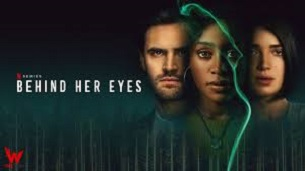Behind Her Eyes (2021)