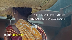 The Birth of Empire: The East India Company (2014)