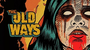 The Old Ways (2021)